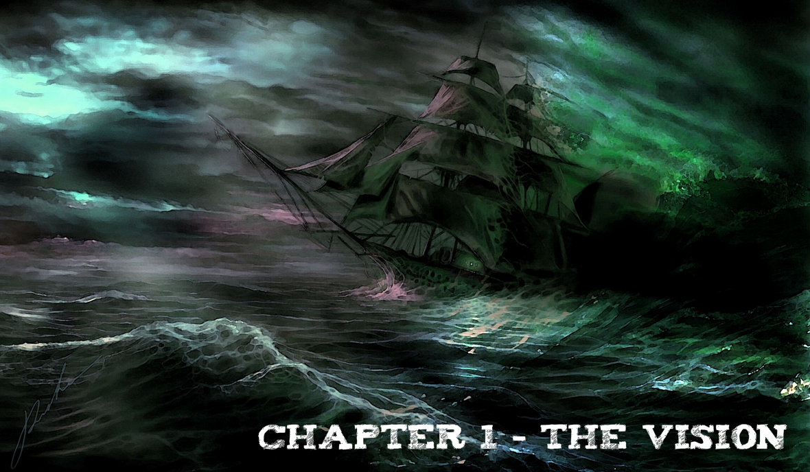 Chapter 1 - the Vision