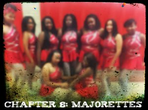 Chapter 8 - Majorettes