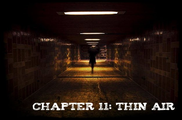 Chapter 11 - Thin Air