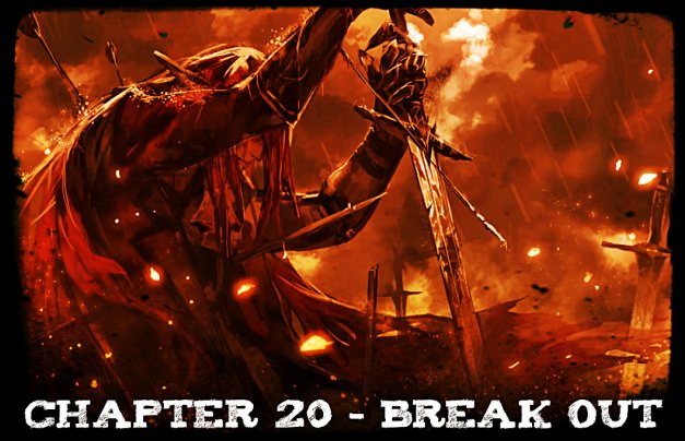 Chapter 20 - Break Out