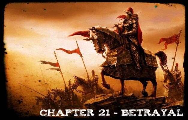 Chapter 21 - Betrayal