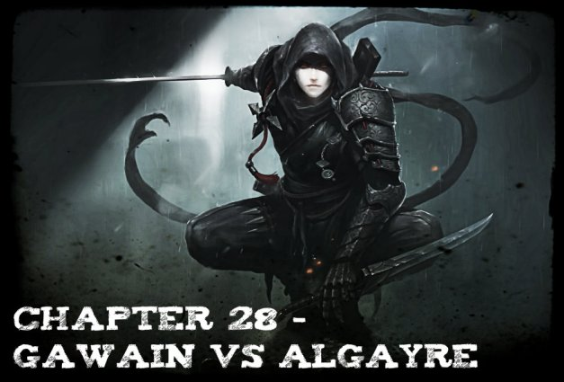 Chapter 28 - Gawain vs Algayre